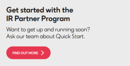 Get started with the IR Partner Program