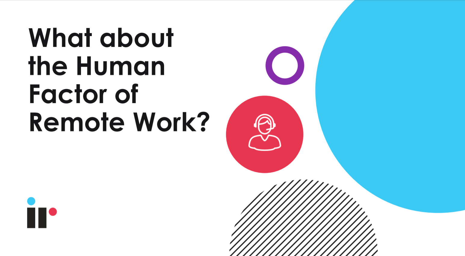The human factor of remote work