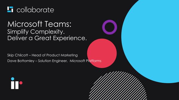simplify complexity microsoft teams