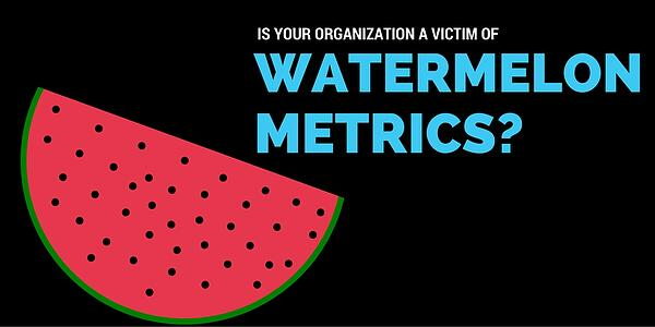 Watermelon metrics