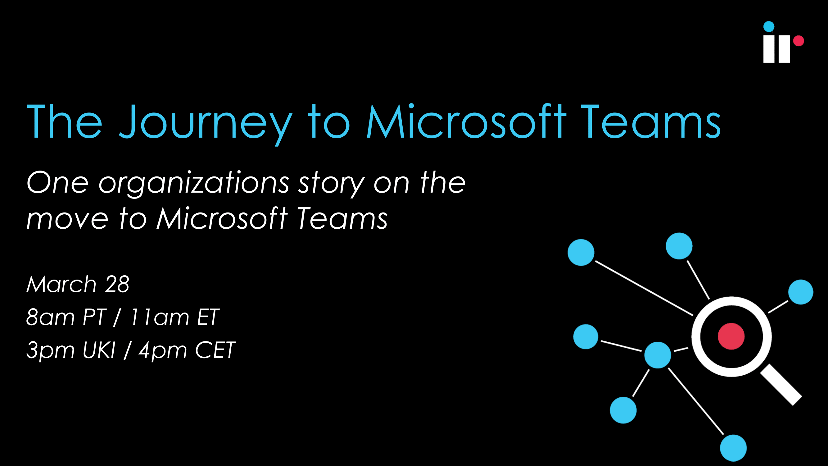 The Journey to Microsoft Teams Webinar