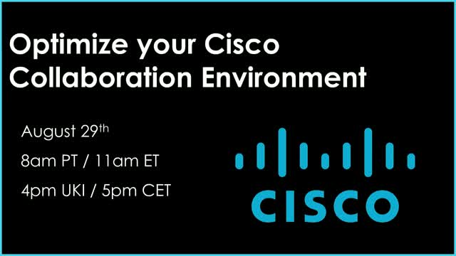 How to optimize your Cisco collaboration environment