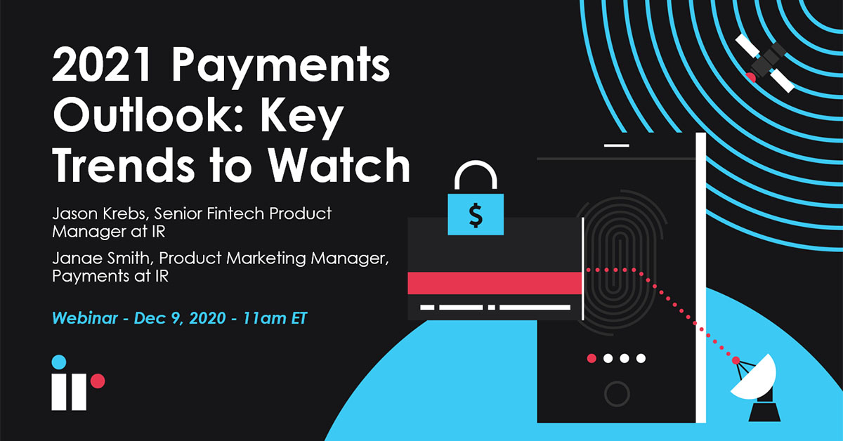 2021 Payments Outlook [Key Trends to Watch]