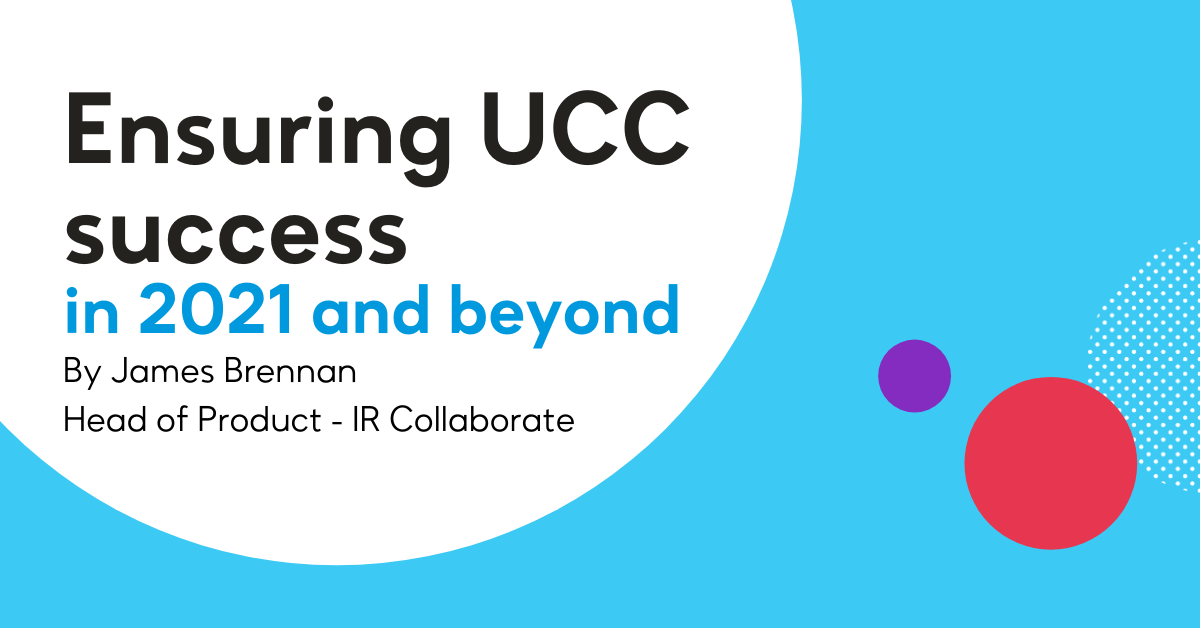 Ensuring UCC success in 2021 and beyond