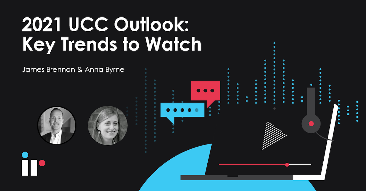 2021 UCC Outlook [Key Trends to Watch]