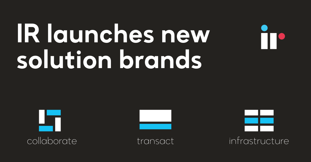 IR launches new solution brands