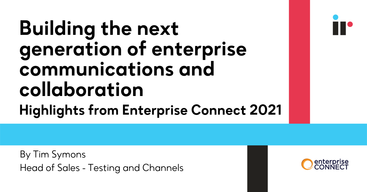 Building the next generation of enterprise communications and collaboration