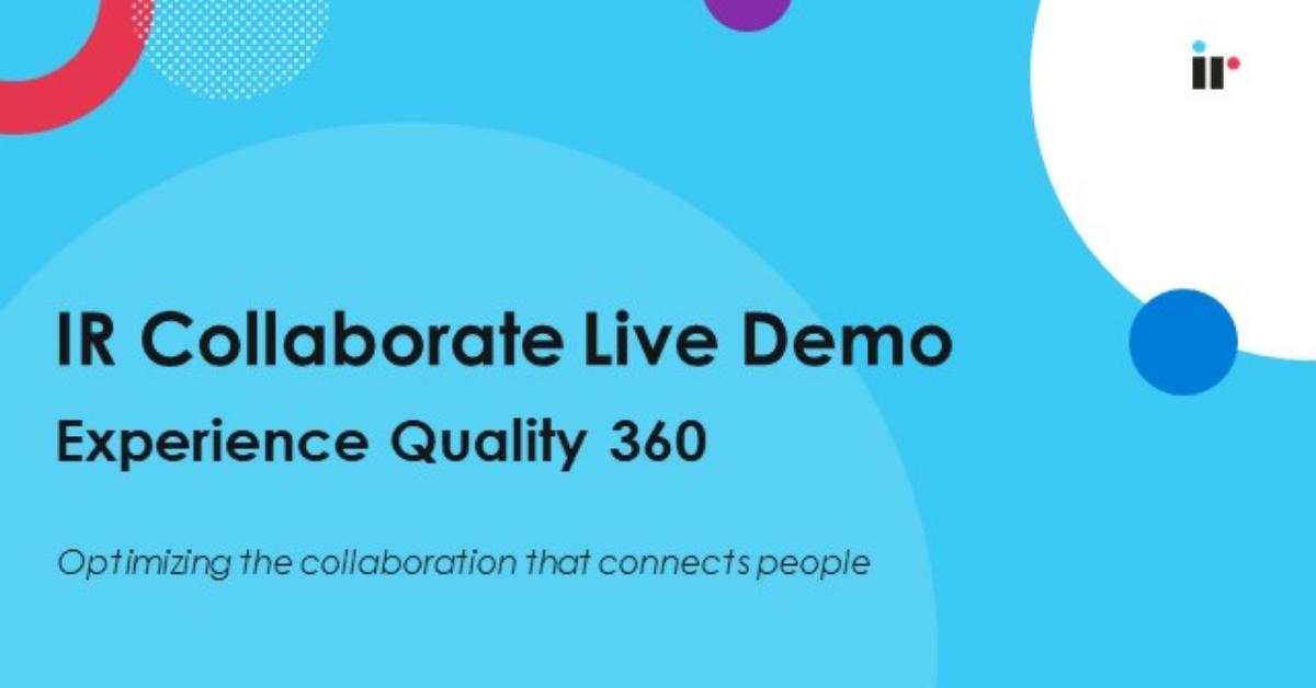 IR Collaborate Demo [Aug 2021]