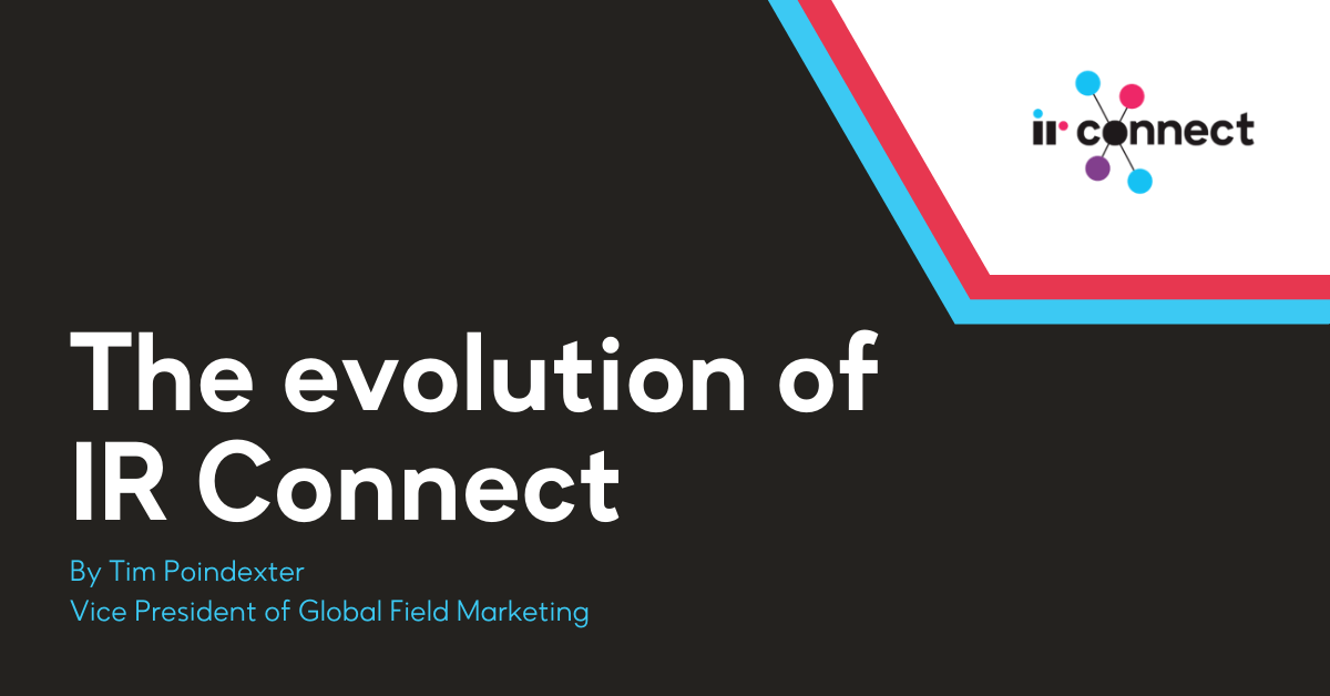 The evolution of IR Connect