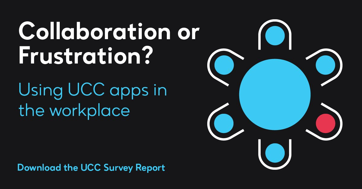 Collaboration or Frustration? Using UCC Applications in the Workplace