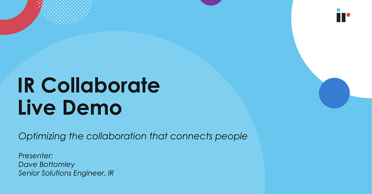 IR Collaborate Live Demo [Dec 2020]