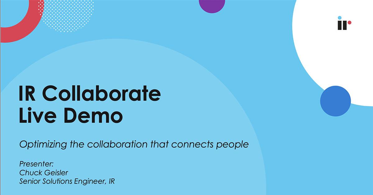 IR Collaborate Live Demo [Nov 2020]