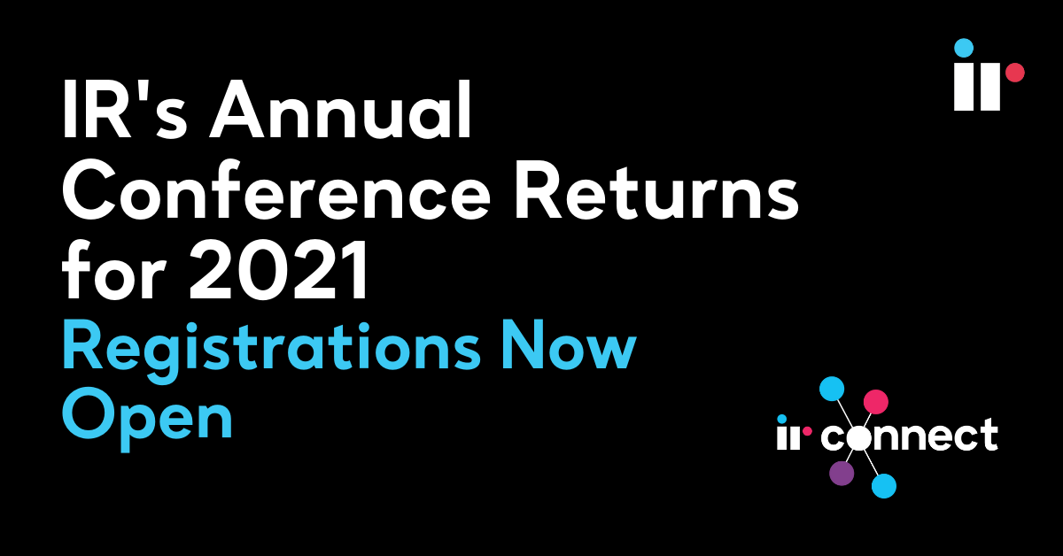 IR's Annual Conference Returns for 2021 - Registrations Now Open