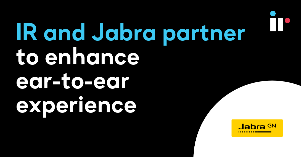 IR and Jabra partner to enhance ear-to-ear experience