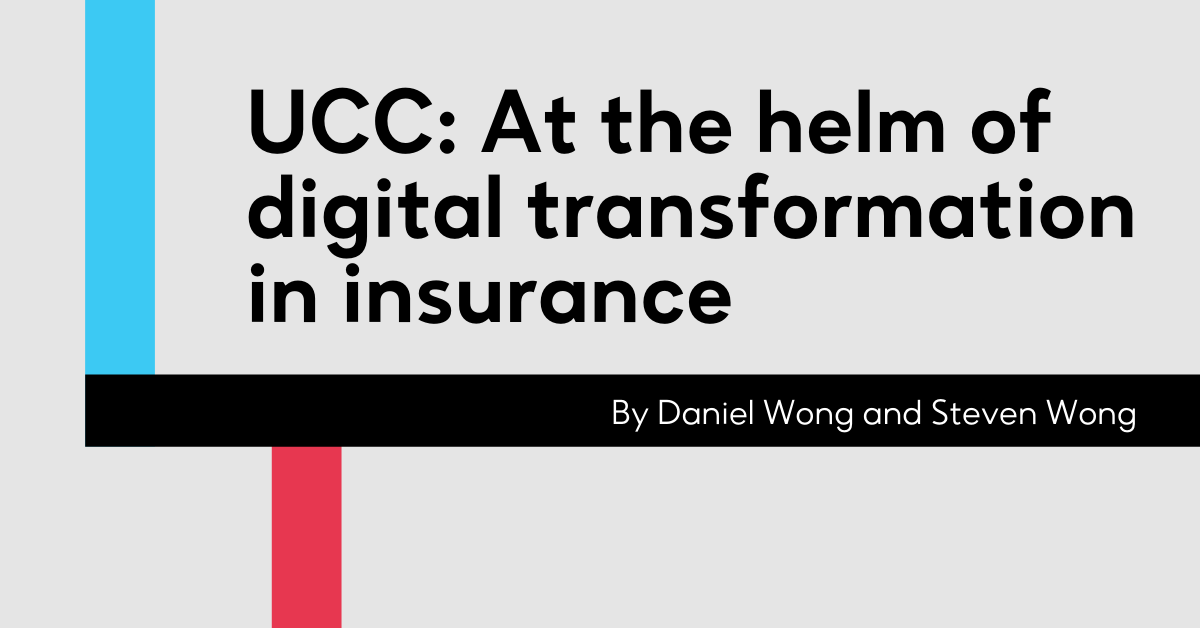 UCC: At the helm of digital transformation in insurance