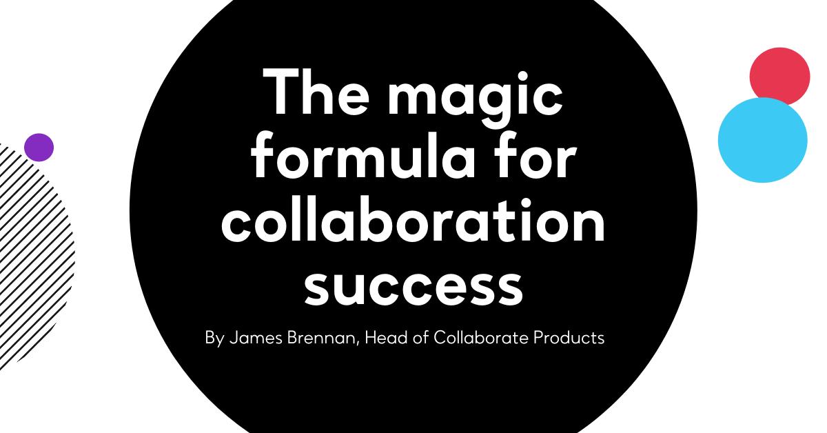 The magic formula for collaboration success