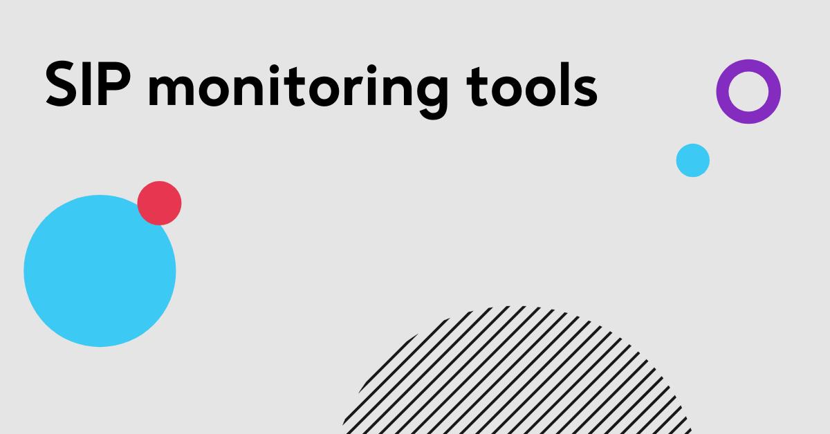 SIP monitoring tools