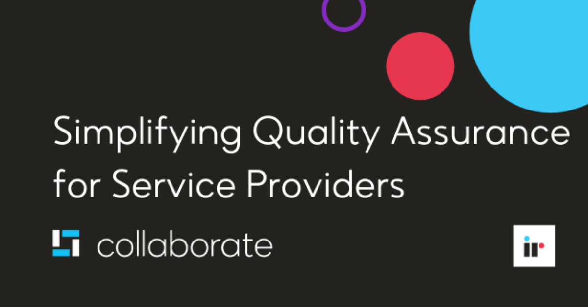Simplifying Quality Assurance for Service Providers