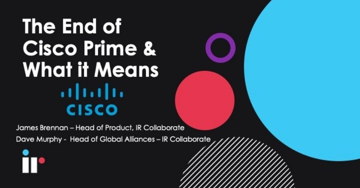 The End of Cisco Prime & What it Means