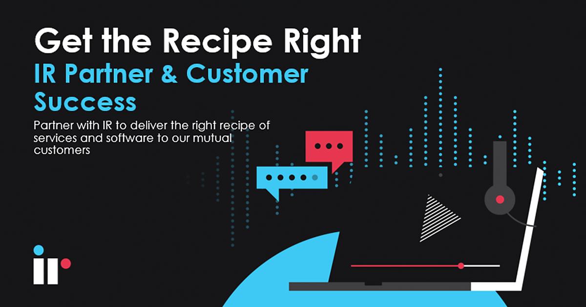 Get the Recipe Right - IR Partner & Customer Success (June)
