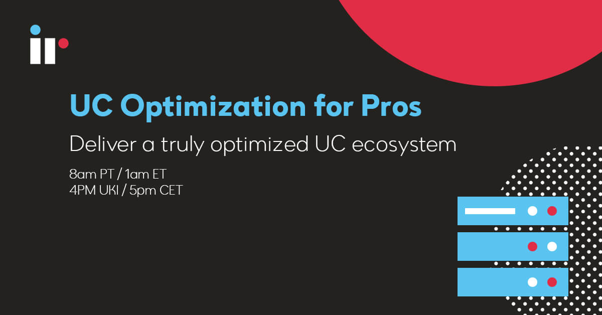 UC Optimization for Pros (APAC timezone)