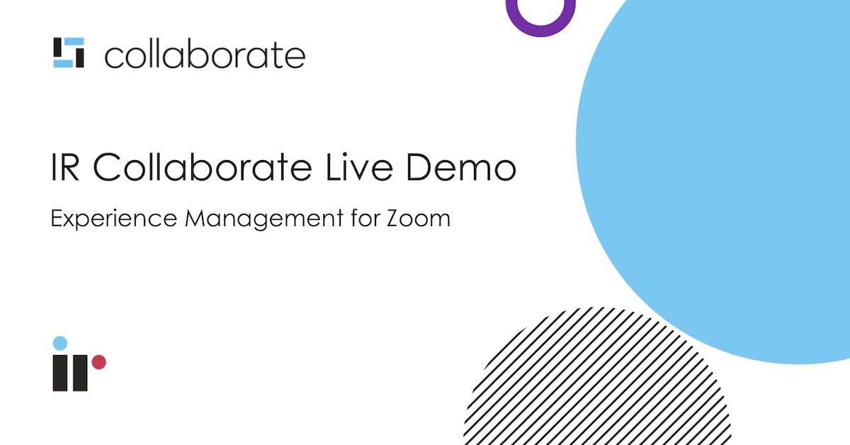 IR Collaborate Live Demo [Mar 2021]